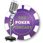 The Poker Podcast